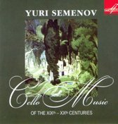 Cello Music Of The Xixth-Xxth Centuries