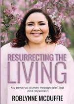 Resurrecting the Living
