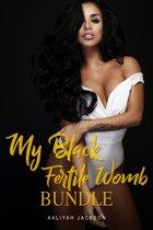 My Black Fertile Womb Bundle