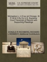 Michaelson V. U S Ex Rel Chicago, St P, M & O Ry Co U.S. Supreme Court Transcript of Record with Supporting Pleadings