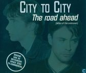 City To City - The Road Ahead 4 Versions CD Maxi Single