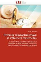Rythmes Comportementaux Et Influences Maternelles