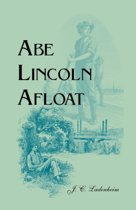Abe Lincoln Afloat