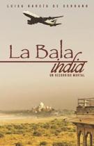 La Bala India