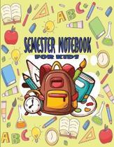 Semester Notebook for Kids
