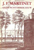 Martinet en de achttiende eeuw