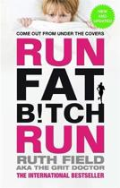 Omslag van 'Run Fat Bitch Run'