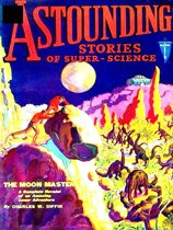Astounding SCI-FI Stories, Volume IV