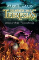 De bende van Teiresias 3 - Strooi as van een verborgen held
