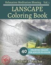 Landscape Coloring Book Vol.1 for Grown-Ups for Relaxation 40 Drawing Images +
