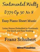 Sentimental Waltz D779 Opus 50 Number 8 Easy Piano Sheet Music