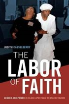 The Labor of Faith