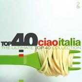 Top 40 / Ciao Italia