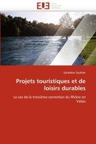 Projets Touristiques Et de Loisirs Durables