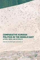 Comparative Kurdish Politics in the Middle East