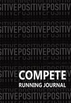 Compete Running Journal: Runners 2020 Daily Weekly Log Book
