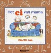 Boek cover Het ei van mama van Babette Cole