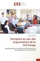 Discipline Au Sein Des Organisations de la R.D.Congo
