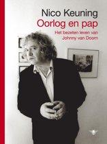 Oorlog en pap / Johnny van Doorn (1944 - 1991) Een biografisch portret met cd