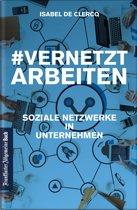 VernetztArbeiten: Soziale Netzwerke in Unternehmen