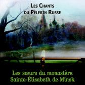 Les Chants Du Pelerin Russes