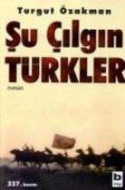 Su Cilgin Türkler