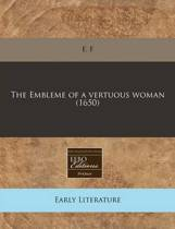 The Embleme of a Vertuous Woman (1650)