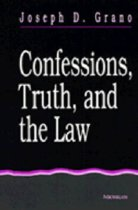 Confessions, Truth and the Law
