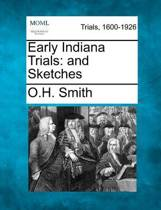 Early Indiana Trials