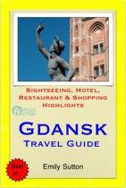 Omslag van 'Gdansk, Poland Travel Guide - Sightseeing, Hotel, Restaurant & Shopping Highlights (Illustrated)'