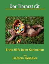 Der Tierarzt Rat - Erste Hilfe Beim Kaninchen
