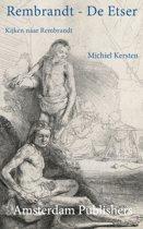 Secrets of Rembrandt 1 - Rembrandt - De Etser