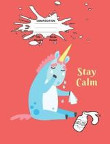 Stay Calm Composition