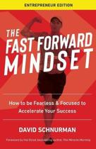 The Fast Forward Mindset