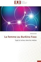 La Femme Au Burkina Faso
