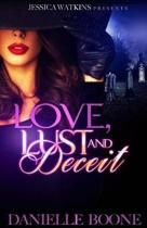 Love, Lust and Deceit