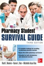 Pharmacy Student Survival Guide, 3E