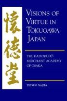 Visions of Virtue in Tokugawa Japan
