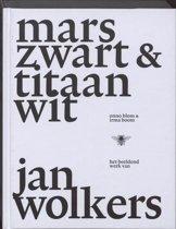 Marszwart en titaanwit: het beeldend werk van Jan Wolkers