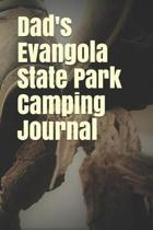 Dad's Evangola State Park Camping Journal