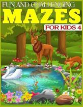 Fun and Challenging Mazes for Kids 4: The Amazing Big Mazes Puzzle Activity workbook for Kids with Solution Page