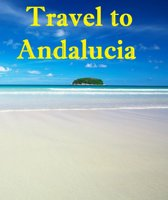 Travel to Andalucia