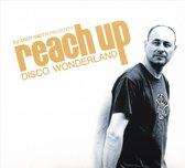 Reach Up - Disco..