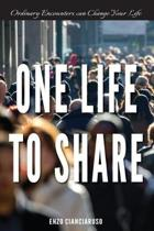 One Life to Share