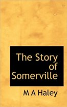 The Story of Somerville