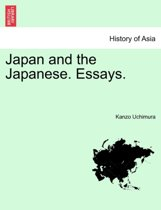 Japan and the Japanese. Essays.