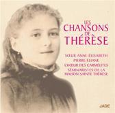 Les Chansons De Sainte Therese De L