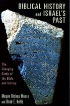 Biblical History and Israel's Past