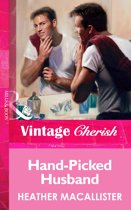 Hand-Picked Husband (Mills & Boon Vintage Cherish)