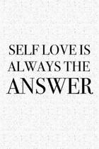 Self Love Is Always the Answer